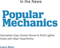 Popular Mechanics Carmakers Copy Human Bones to Build Lighter Autos with Altair HyperWorks
