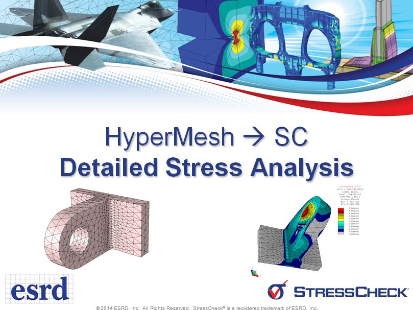 Detailed Stress Analysis with StressCheck