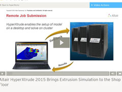 Altair HyperXtrude 2015 Brings Extrusion Simulation to the Shop Floor