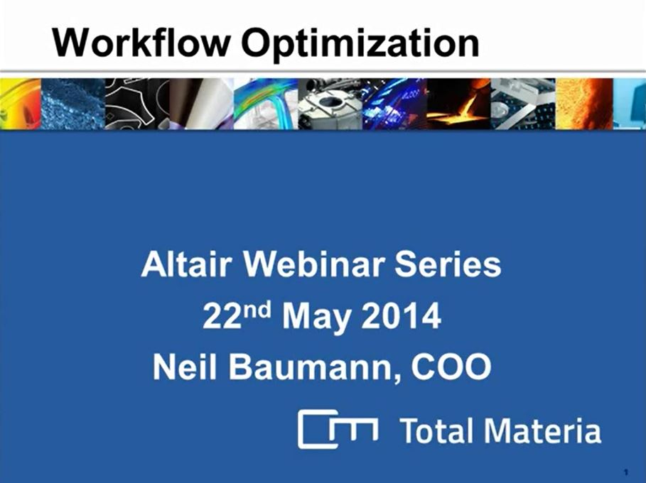 Workflow Optimization using Total Materia