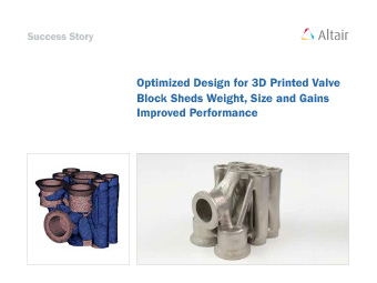 Optimized Design for 3D Printed Valve Block Sheds Weight, Size and Gains Improved Performance