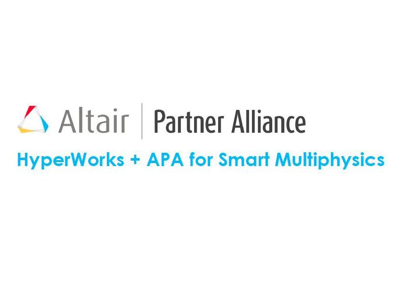 APA + HyperWorks for Multiphysics