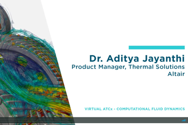 ATCx CFD 2020 - Accelerate Thermo Fluid Systems Design using GE Flow Simulator