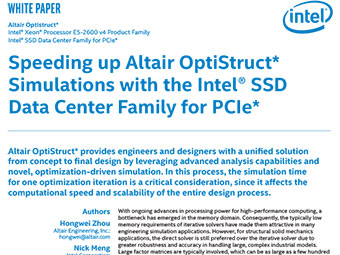 Speeding up Altair OptiStruct* Simulations with the Intel® SSD Data Center Family for PCIe*