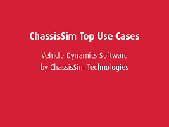 Top Use Cases: ChassisSim