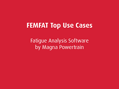Top Use Cases: FEMFAT