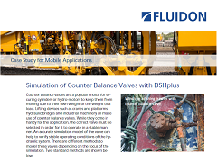 Case Study: Mobile Applications - Simulation of Counter Balance Valves with DSHplus