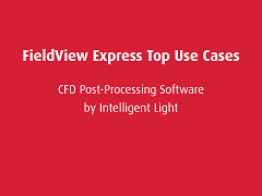 Top Use Cases: FieldView Express
