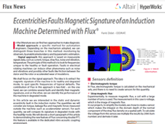 Eccentricities Faults Magnetic Signature of an Induction Machine Determined with Flux®