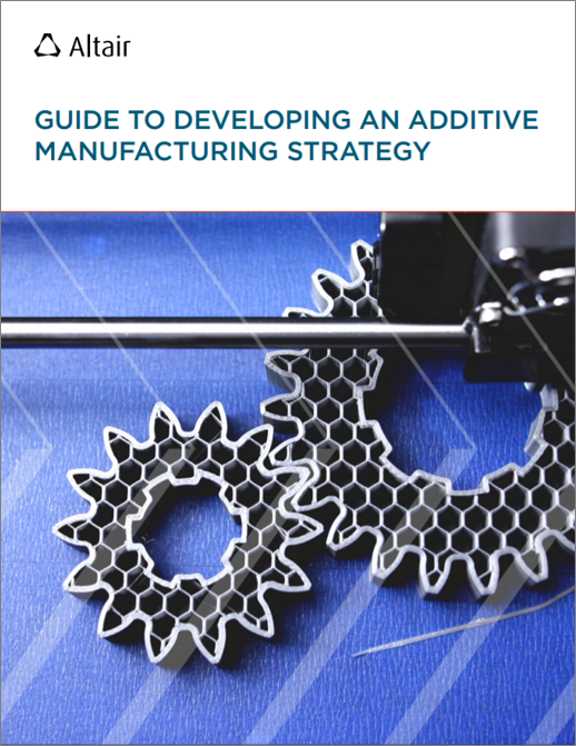 Engineer's Guide to Developing an Additive Manufacturing Strategy