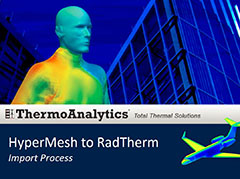 HyperMesh + RadTherm Import Process