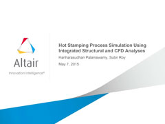 Hot Stamping Process Simulation Using Integrated using Structural & CFD Analysis