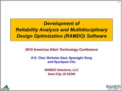 Development of Reliability Analysis and Multidisciplinary Design Optimization (RAMDO) Software