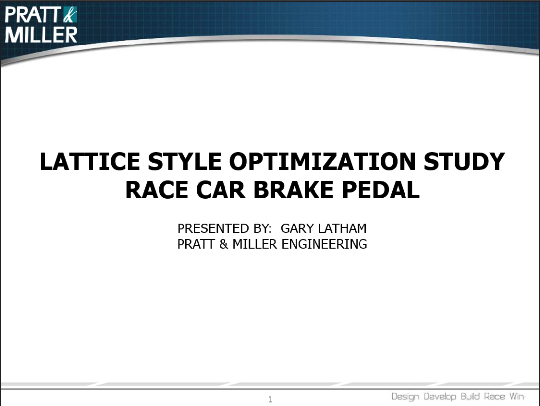 Lattice Optimized Brake Pedal Study