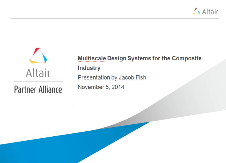 Multiscale Design Systems (MDS) for the Composites Industry
