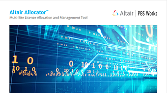 Altair Allocator: Multi-Site License Allocation and Management Tool