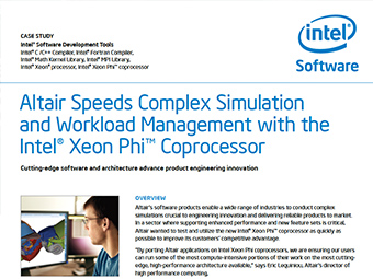 Intel Case Study: Altair Speeds Complex Simulations and Workload Management with RADIOSS and PBS Professional on Xeon Phi
