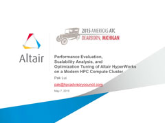 """Performance Evaluation,  Scalability Analysis, and  Optimization Tuning of Altair HyperWorks on a Modern HPC Compute Cluster """