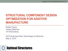 Structural Component Design Optimization for Additive Manufacture
