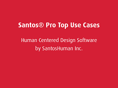 Top Use Cases: Santos® Pro