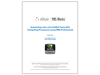 Scheduling Jobs onto NVIDIA Tesla GPU Computing Processors using PBS Professional