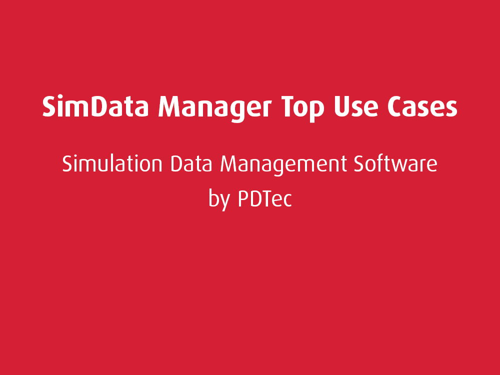 Top Use Cases: SimData Manager