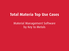 Top Use Cases: Total Materia