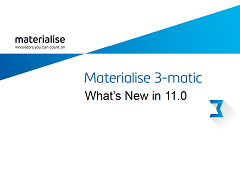 What's New in Materialise 3-matic 11.0