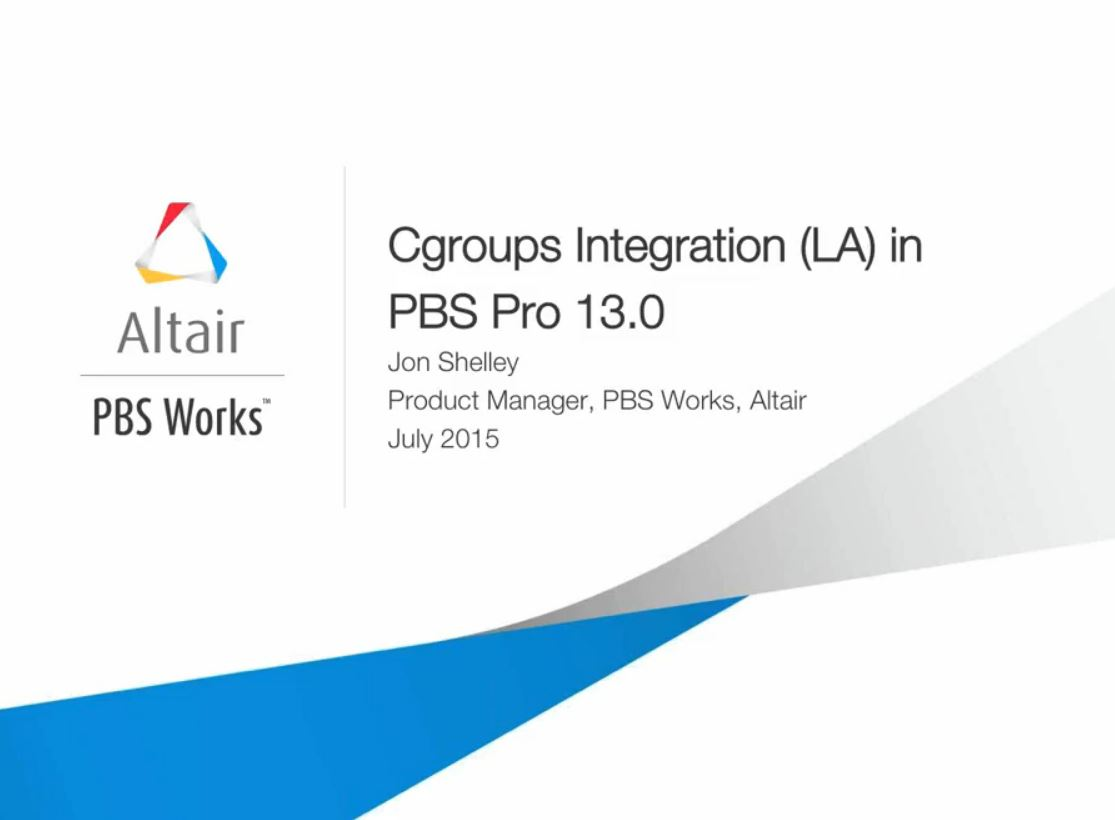 Webinar: Enhancing your PBS Professional Installation with cgroups