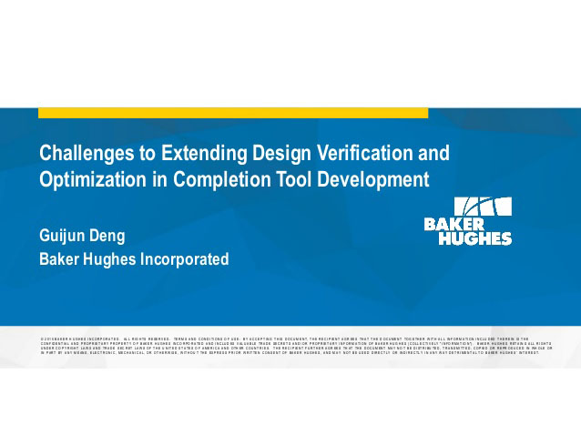 Challenges to Extending Design Verification and Optimization in Completion Tool Development