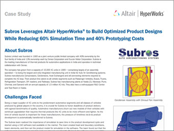 Subros Leverages Altair HyperWorks® to Build Optimized Product Designs While Reducing 60% Simulation Time and 40% Prototyping Costs