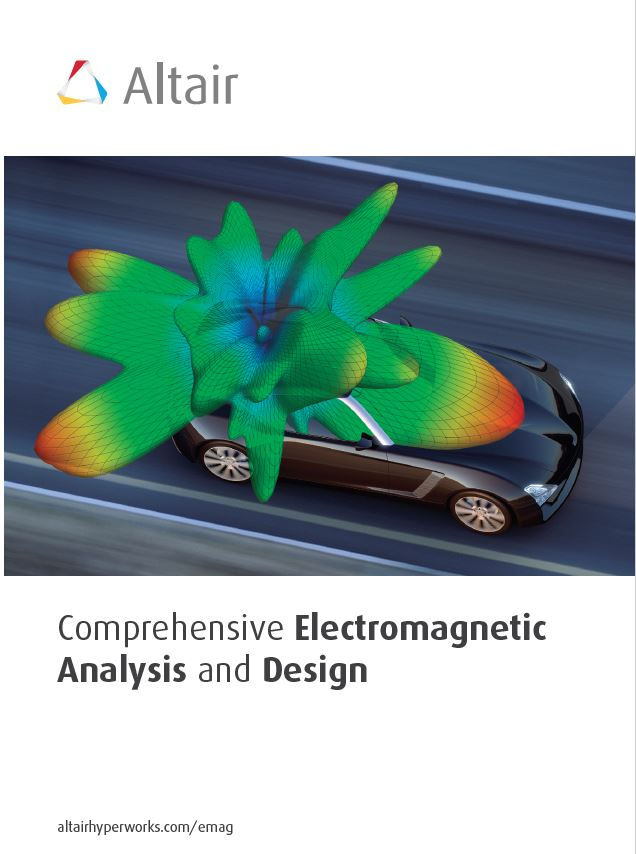 FEKO Brochure: Comprehensive Electromagnetic Analysis and Design