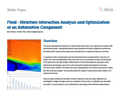 Fluid - Structure Interaction Analysis and Optimization of an Automotive Component