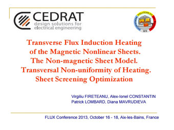 Transverse Flux Induction Heating of Magnetic Non Linear Sheets