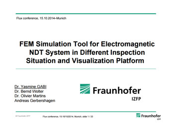 FEM Simulation Tool for Electromagnetic NDT System in Different Inspection Situation and Visualization Platform
