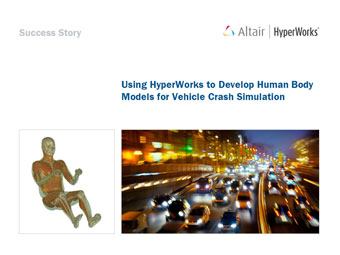 Using HyperWorks to Develop Human Body Models for Vehicle Crash Simulation