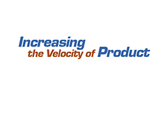 Increasing the Velocity of Product Development