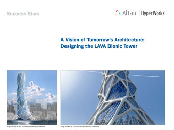 A Vision of Tomorrow's Architechture: Designing the LAVA Bionic Tower