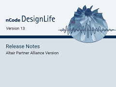Release Notes: nCode DesignLife 13.0