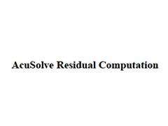 AcuSolve Residual Computation