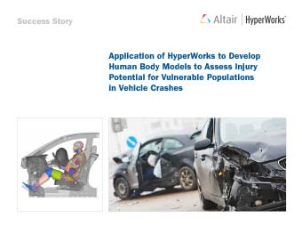 Application of HyperWorks to Develop Human Body Models to Assess Injury Potential for Vulnerable Populations in Vehicle Crashes