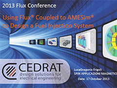 Using Flux Coupled to AMESim to Design a Fuel Injection System