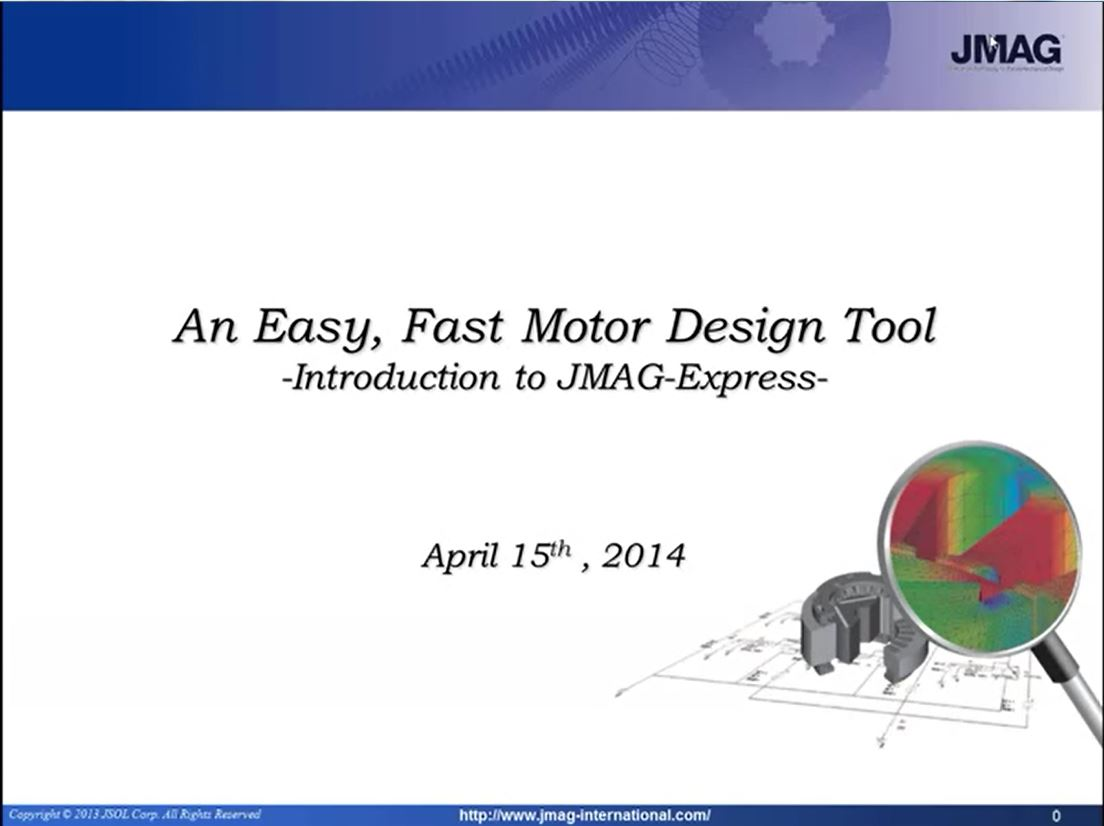 Introduction to JMAG-Express – Easy, Fast Motor Design Tool