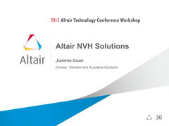 Altair NVH Solutions - Americas ATC 2015 Workshop