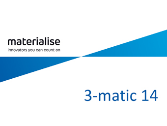Materialise 3-matic: What's New in Version 14