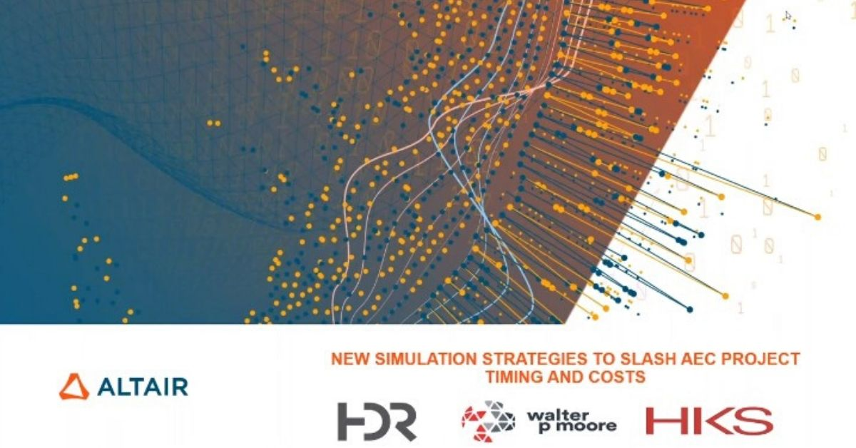 New Simulation Strategies to Slash Architectural, Engineering & Construction Project Timing and Costs