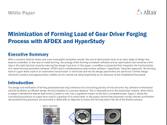 White Paper: Minimization of Forming Load of Gear Driver Forging Process with AFDEX and HyperStudy