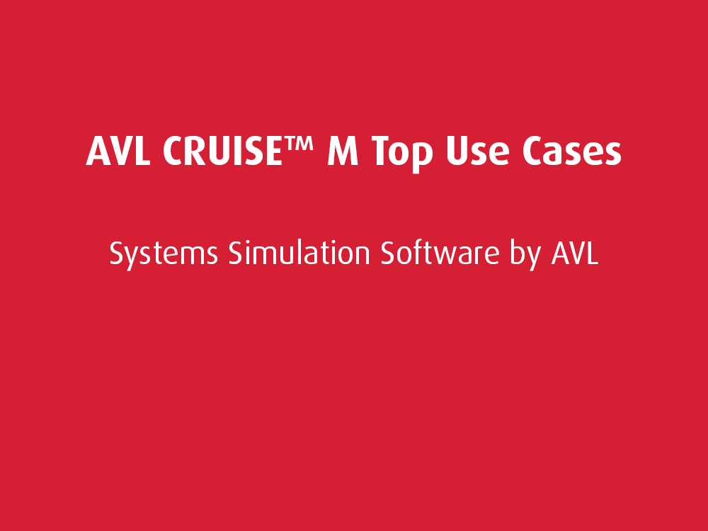 Top Use Cases: AVL CRUISE™ M