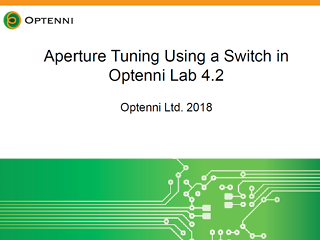 Optenni Lab Tutorial - Aperture Tuning Using a Switch