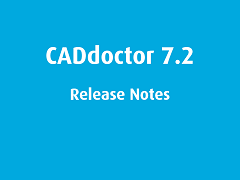 Release Notes: CADdoctor 7.2
